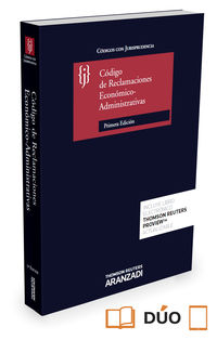 CODIGO DE RECLAMACIONES ECONOMICO ADMINISTRATIVAS CON JURISPRUDENCIA (DUO)