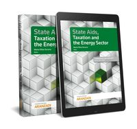 State Aids, Taxation And The Energy Sector (duo) - Marta Villar Ezcurra / [ET AL. ]