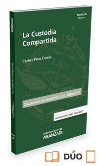 Custodia Compartida, La - Cuaderno Ac 2-2016 (duo) - Carmen Perez Conesa