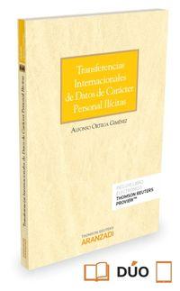 TRANSFERENCIAS INTERNACIONALES DE DATOS DE CARACTER PERSONAL ILICITAS (DUO)
