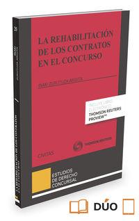 Rehabilitacion De Los Contratos En El Concurso, La (duo) - Iñaki Zurutuza Arigita