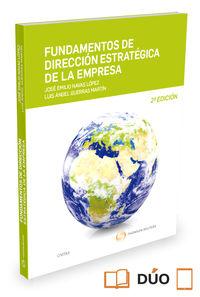 (2 Ed)  Fundamentos De Direccion Estrategica De La Empresa (ed Reducida)  (duo) ) - Luis A.  Guerras Martin  /  Jose E.  Navas Lopez