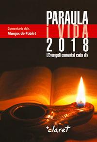 PARAULA I VIDA 2018 - L'EVANGELI COMENTAT CADA DIA
