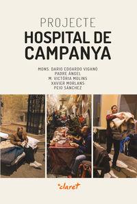 PROJECTE HOSPITAL DE CAMPANYA