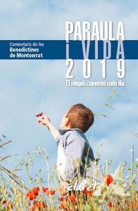 PARAULA I VIDA 2019 - L'EVANGELI COMENTAT CADA DIA