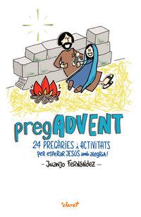 PREGADVENT - 24 PREGARIES I ACTIVITATS PER ESPERAR JESUS AMB ALEGRIA!
