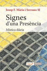 Signes D'una Presencia - Mistica Diaria - Josep Francesc Maria Serrano