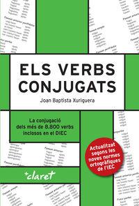 VERBS CONJUGATS, ELS - LA CONJUGACIO DELS MES DE 8.800 VERBS INCLOSOS EN EL DIEC