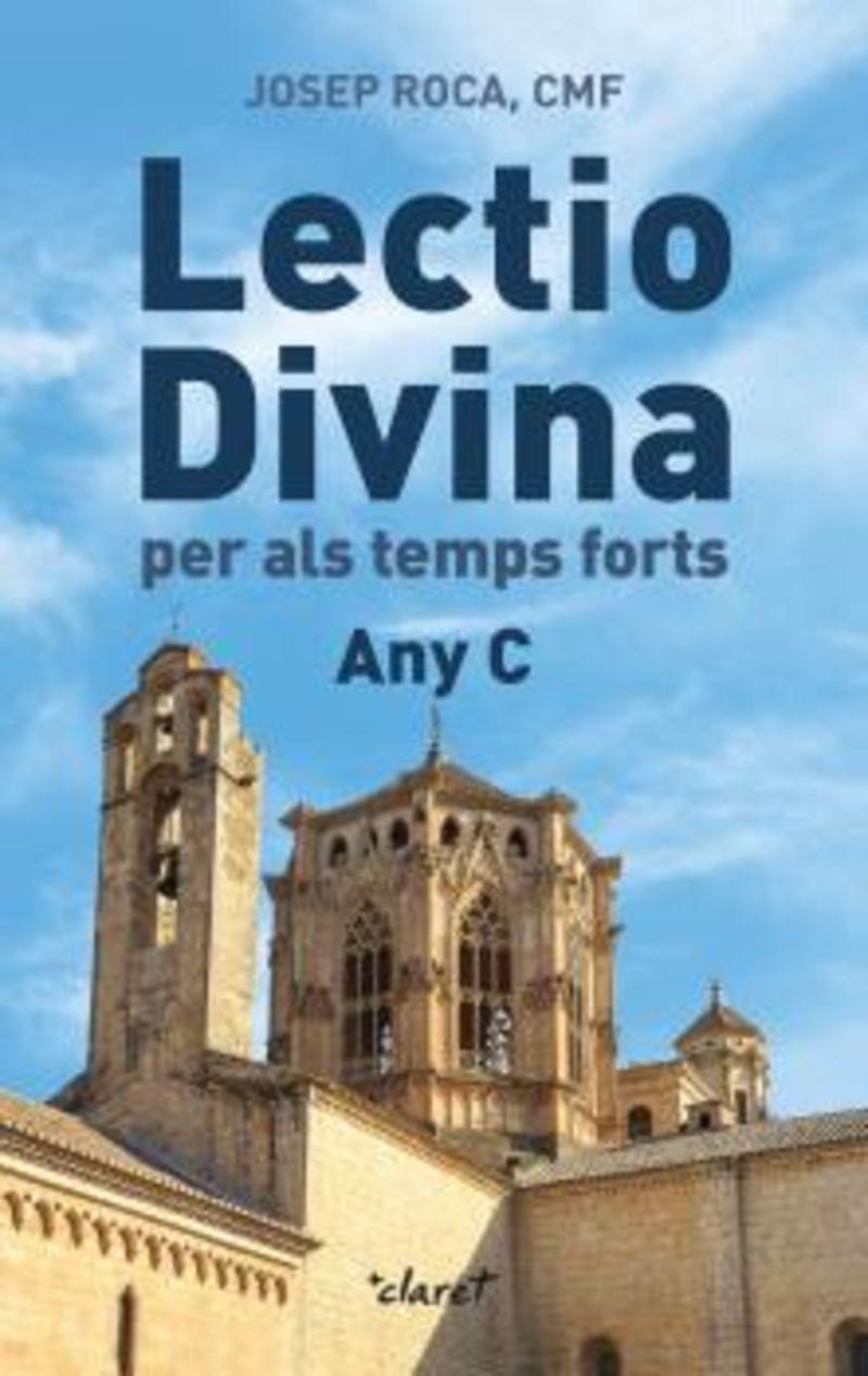 LECTIO DIVINA - PER ALS TEMPS FORTS. ANY C