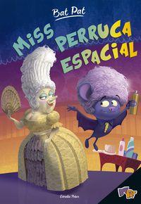 Miss Perruca Espacial - Roberto Pavanello