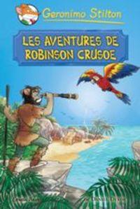 Aventures De Robinson Crusoe, Les - Geronimo Stilton