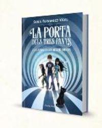 Porta Dels Tres Panys, La 2 - La Sendera De Les Quatre Forces - Sonia Fernandez-Vidal