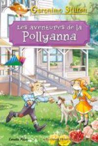 Aventures De La Pollyanna, Les - Geronimo Stilton