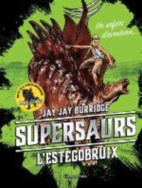 Supersaurs 2 - L'estegobruix - Jay Burridge