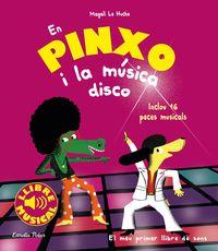 EN PINXO I LA MUSICA DISCO - LLIBRE MUSICAL