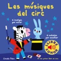 Musiques Del Circ, Les - El Meu Primer Llibre De Sons - Marion Billet