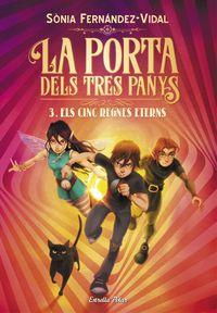 Porta Dels Tres Panys, La 3 - Els Cinc Regnes Eterns - Sonia Fernandez-Vidal