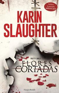 Flores Cortadas - Karin Slaughter
