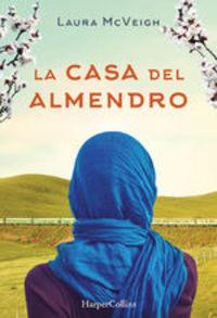 La Casa Del Almendro - Laura Mcveigh