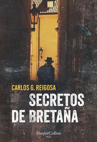 Secretos De Bretaña - Carlos Reigosa