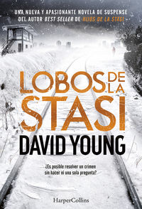 Lobos De La Stasi - David Young
