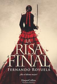 La risa final - Fernando Royuela