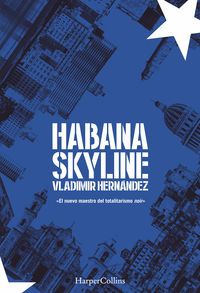 Habana Skyline - Vladimir Hernandez