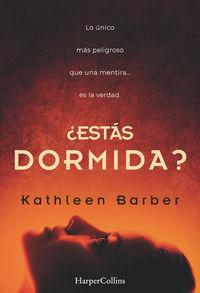 ¿estas Dormida? - Barber Kathleen