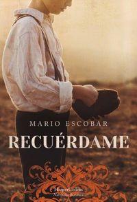 Recuerdame - Mario Escobar
