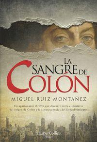 La sangre de colon - Miguel Ruiz Montañez