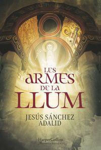 Armes De La Llum, Les - Jesus Sanchez Adalid
