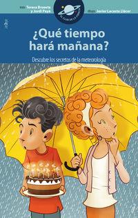 ¿que Tiempo Hara Mañana? - Teresa Broseta Fandos / Jordi Paya / 12 / 10