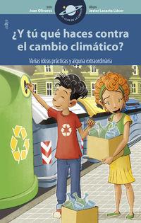 ¿y Tu Que Haces Contra El Cambio Climatico? - Joan Olivares Alfonso