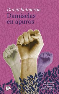Damiselas En Apuros - David Salmeron Campos