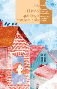 El niño que llego con la niebla - Paloma Sanchez Ibarzabal