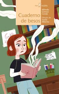 Cuaderno De Besos - Alfredo Gomez Cerda / Sonia Albert (il. )