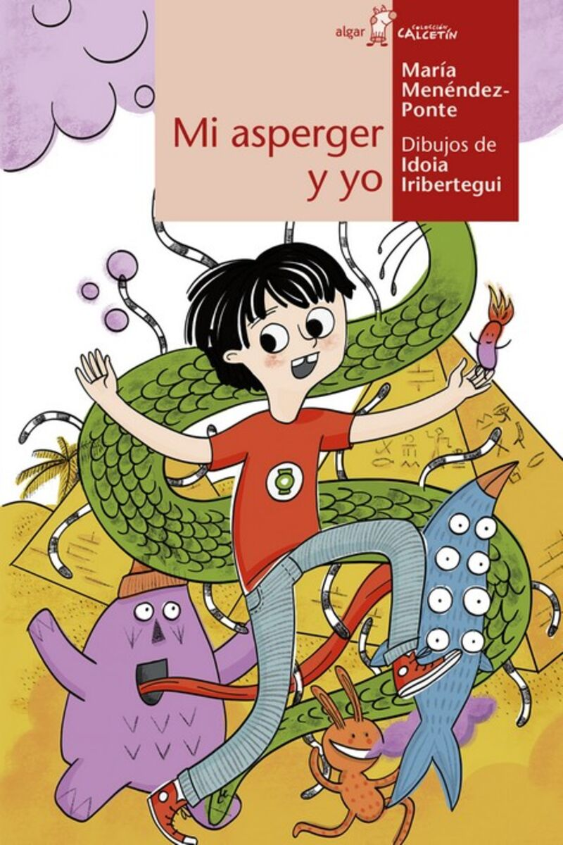 Mi Asperger Y Yo - Maria Mendendez Ponte / Idoia Iribertegui (il. )
