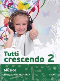 EP 2 - MUSICA - TUTTI CRESCENDO
