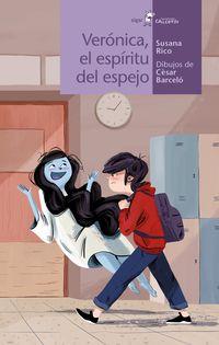 Veronica, El Espiritu Del Espejo - Susana Rico