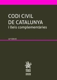 (10 ED) CODI CIVIL DE CATALUNYA I LLEIS COMPLEMENTARIES