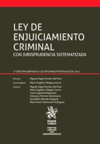 (2 Ed) Ley De Enjuiciamiento Criminal Con Jurisprudencia Sistematizada - Maria Angeles Villegas Garcia (coord. )