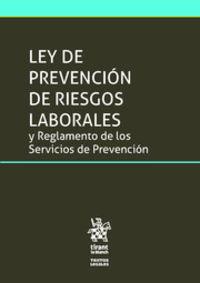 Ley De Prevencion De Riesgos Laborales Y Reglamento De Los Servicios De Prevencion - Jose Francisco Blasco Lahoz