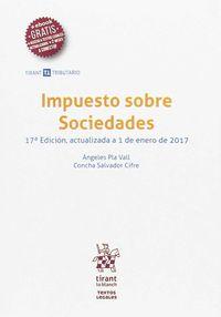 (17 Ed) Impuesto Sobre Sociedades - Angeles Pla Vall / Concha Salvador Cifre