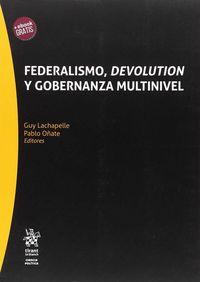 FEDERALISMO, DEVOLUTION Y GOBERNANZA MULTINIVEL