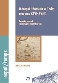 MONTGAI I BUTSENIT A L'EDAT MODERNA (XVI-XVIII) - ESTRUCTURA SOCIAL I DESENVOLUPAMENT HISTORIC
