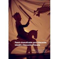 POESIA DRAMATIZABLE PARA EDUCACION INFANTIL Y EDUCACION PRIMARIA