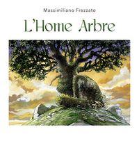 L'HOME ARBRE