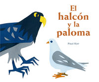 HALCON Y LA PALOMA, EL