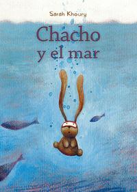 Chacho Y El Mar - Sarah Khoury
