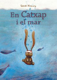 En Catxap I El Mar - Sarah Khoury
